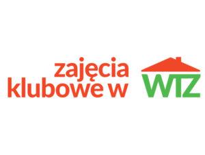 """Nabór wniosków w ramach programu """"Zajęcia klubowe w WTZ"""""""